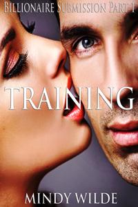 Training (Billionaire Submission Part 1)