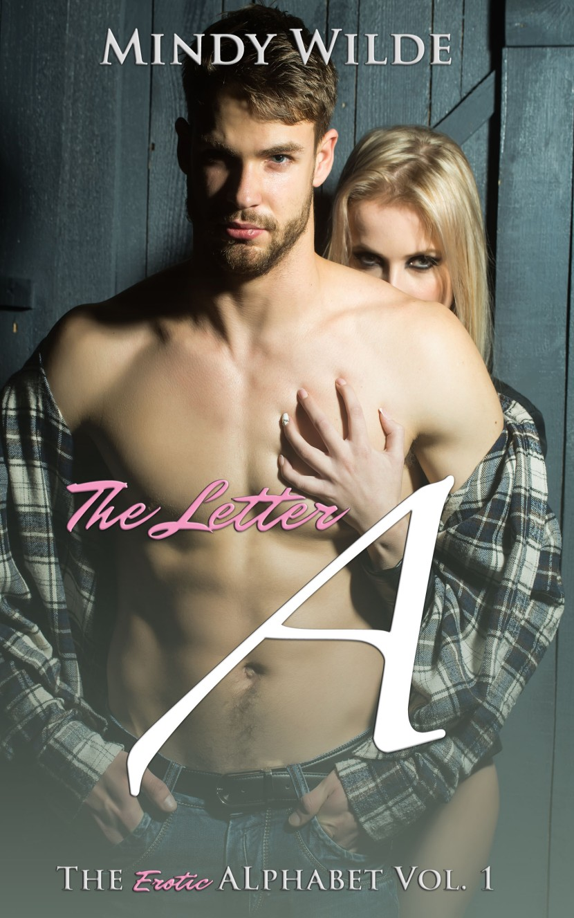 The Letter A (The EroticAlphabet)