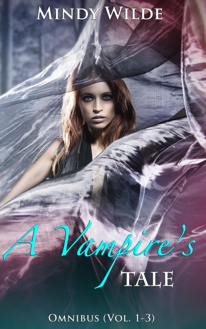 Omnibus (A Vampire's Tale Vol.1-3)