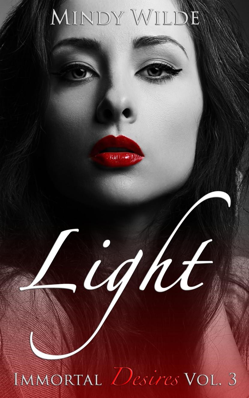 Light (Immortal Desires Vol.3)