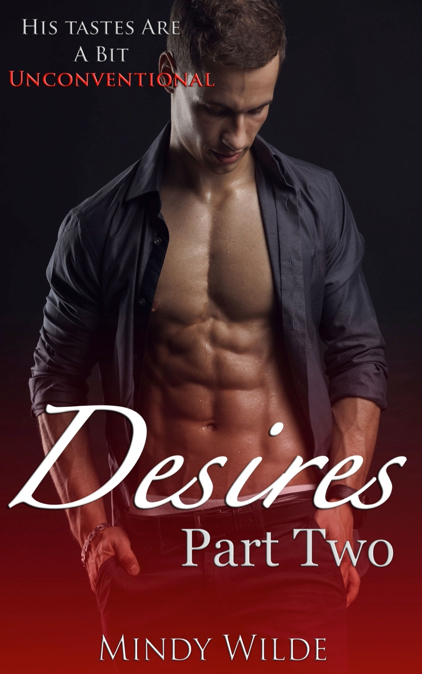 Desires Part Two